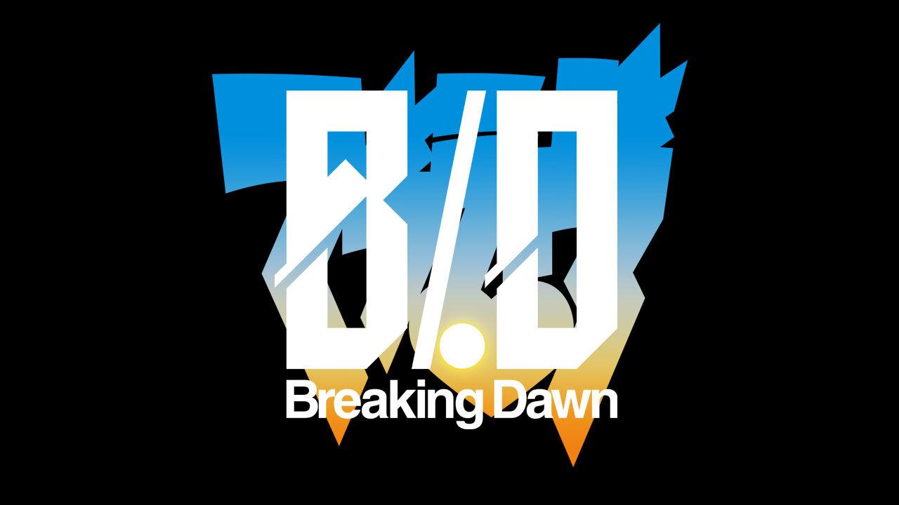 オンラインイベント『Breaking Dawn』本日より開催!